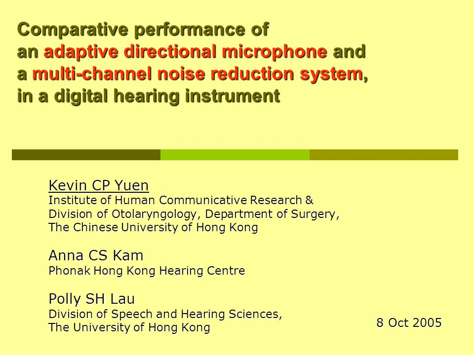 2 Objectives  Compare the speech recognition in noise performance among Multi-channel noise reduction system (medium) (FNC), Multi-channel noise reduction system (medium) (FNC), Adaptive directional microphone (DAZ), & Adaptive directional microphone (DAZ), & FNC + DAZ FNC + DAZ  Compare the objective and subjective performance between NAL-NL1 in Perseo, & NAL-NL1 in Perseo, & Digital Perception Processing (DPP) in Perseo Digital Perception Processing (DPP) in Perseo
