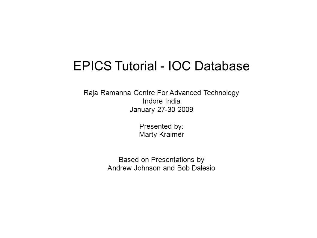 January 2009EPICS Workshop RRCAT32 Forward links Usually a Database link,i.e.