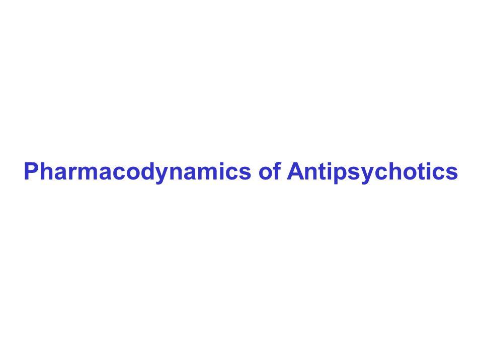 Pharmacodynamics of Antipsychotics