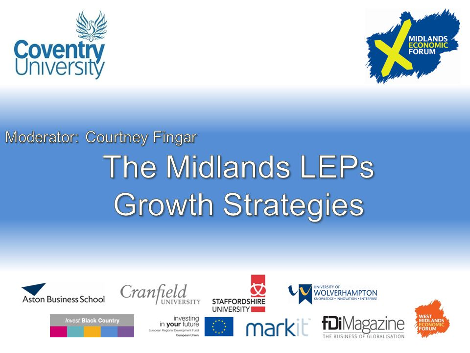 The 'Midlands': An economic pole Strategies for growthSupra-LEP activity The benefit of an 'imagined geography' 12