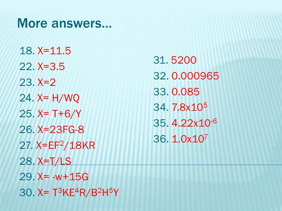 37.3.28x10 27 38. 468,000 39. 0.58 40. 0.02449 41.