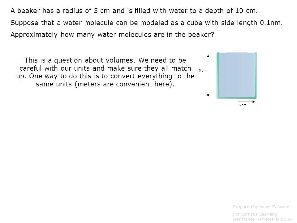 10 cm 5 cm This is a question about volumes.