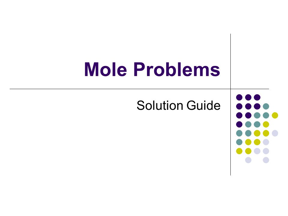 Mole Problems Solution Guide