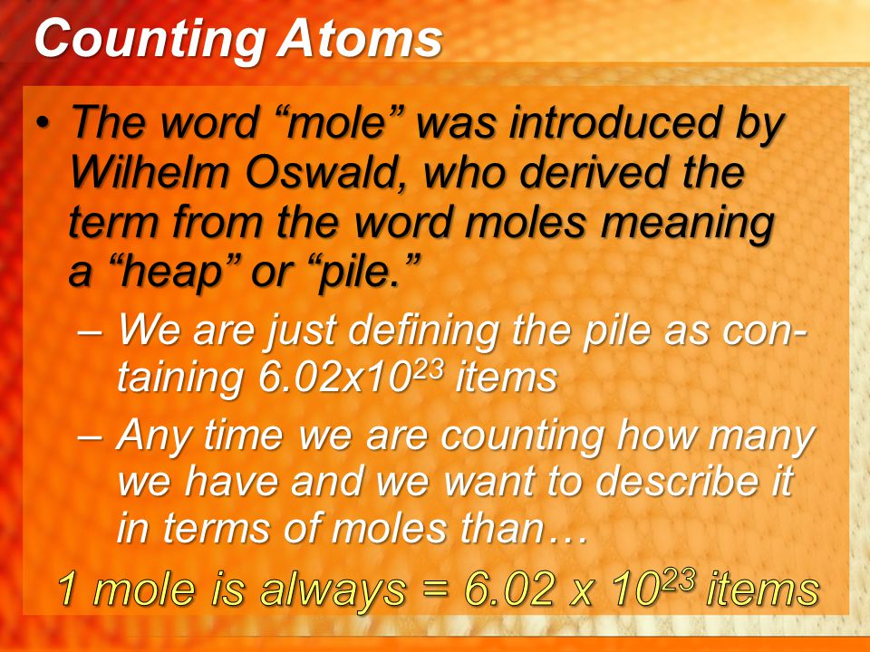 The mole, whose abbreviation is mol , is the SI base unit for measuring amount of a pure substance.The mole, whose abbreviation is mol , is the SI base unit for measuring amount of a pure substance.