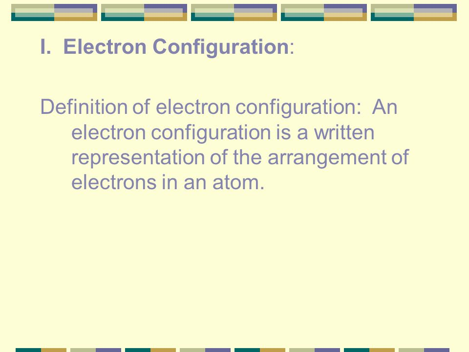 Part III: Electron Configurations