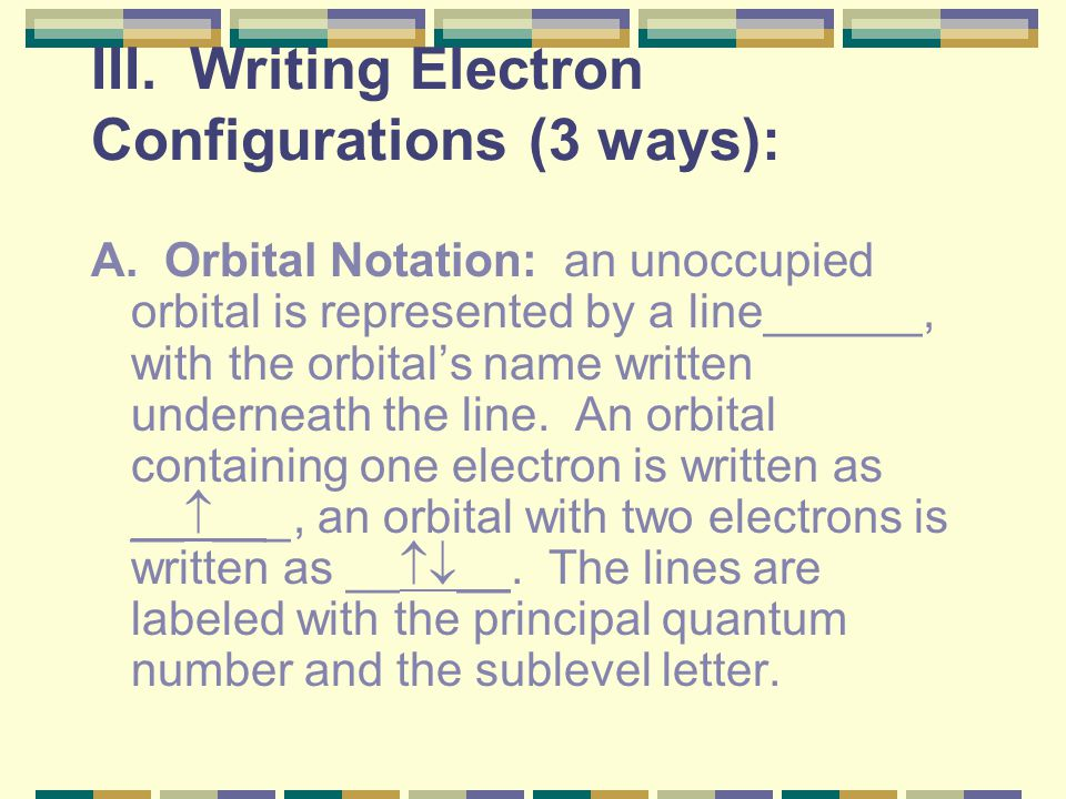 B. 2nd rule – only 2 electrons can go into any orbital, however, you must place one electron into each orbital in a sublevel before a 2nd electron can