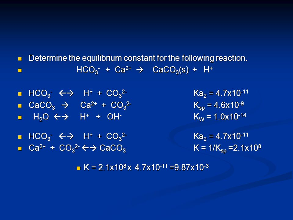 Determine the equilibrium constant for the following reaction.