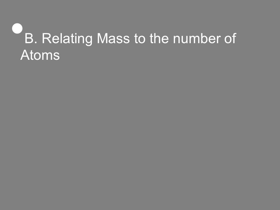 B. Relating Mass to the number of Atoms