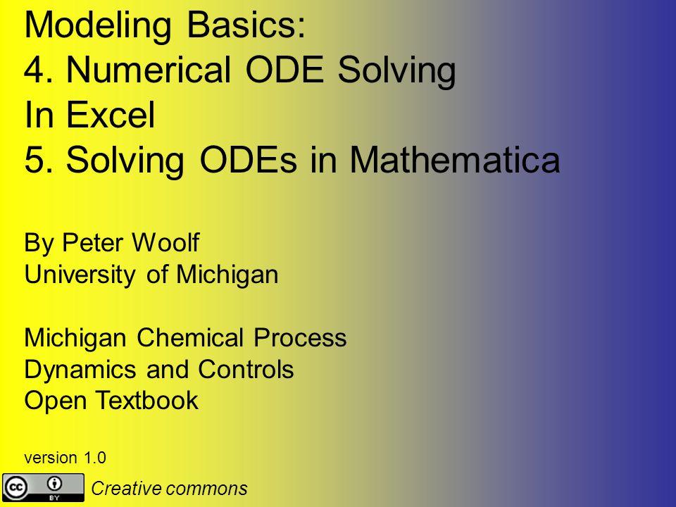 Modeling Basics: 4. Numerical ODE Solving In Excel 5.