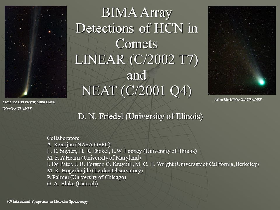 BIMA Array Detections of HCN in Comets LINEAR (C/2002 T7) and NEAT (C/2001 Q4) D.