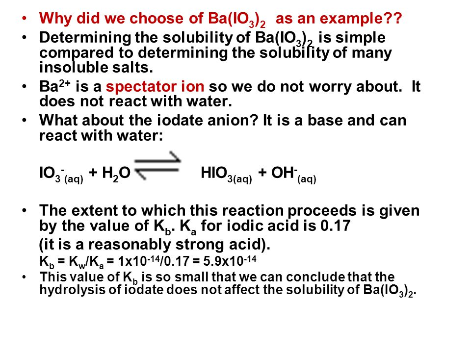 Why did we choose of Ba(IO 3 ) 2 as an example?.