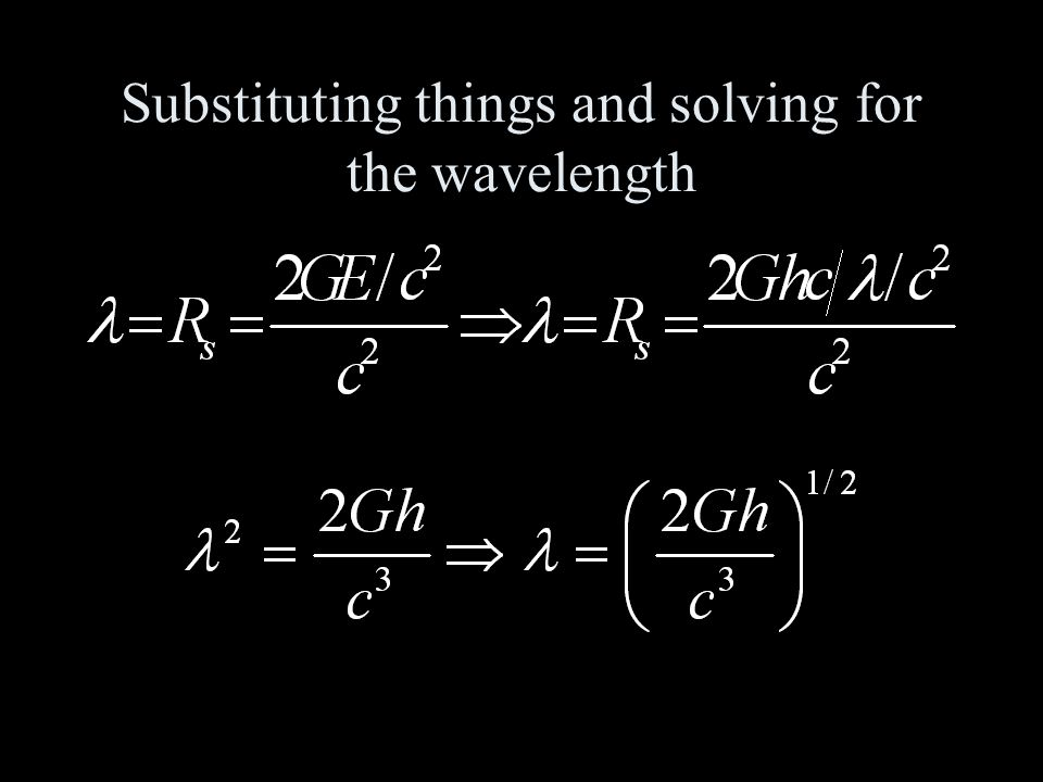 Substituting things and solving for the wavelength