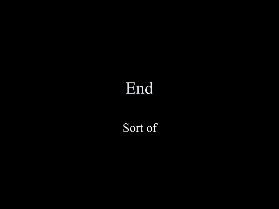 End Sort of