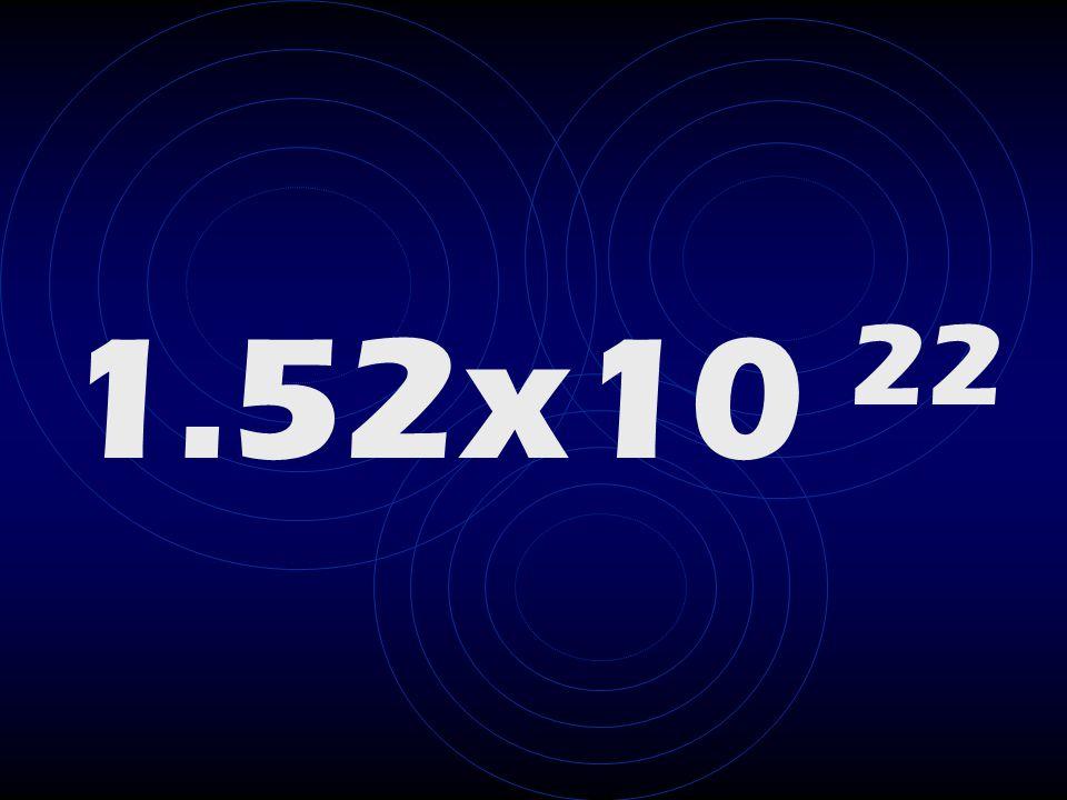 1.52x10 22