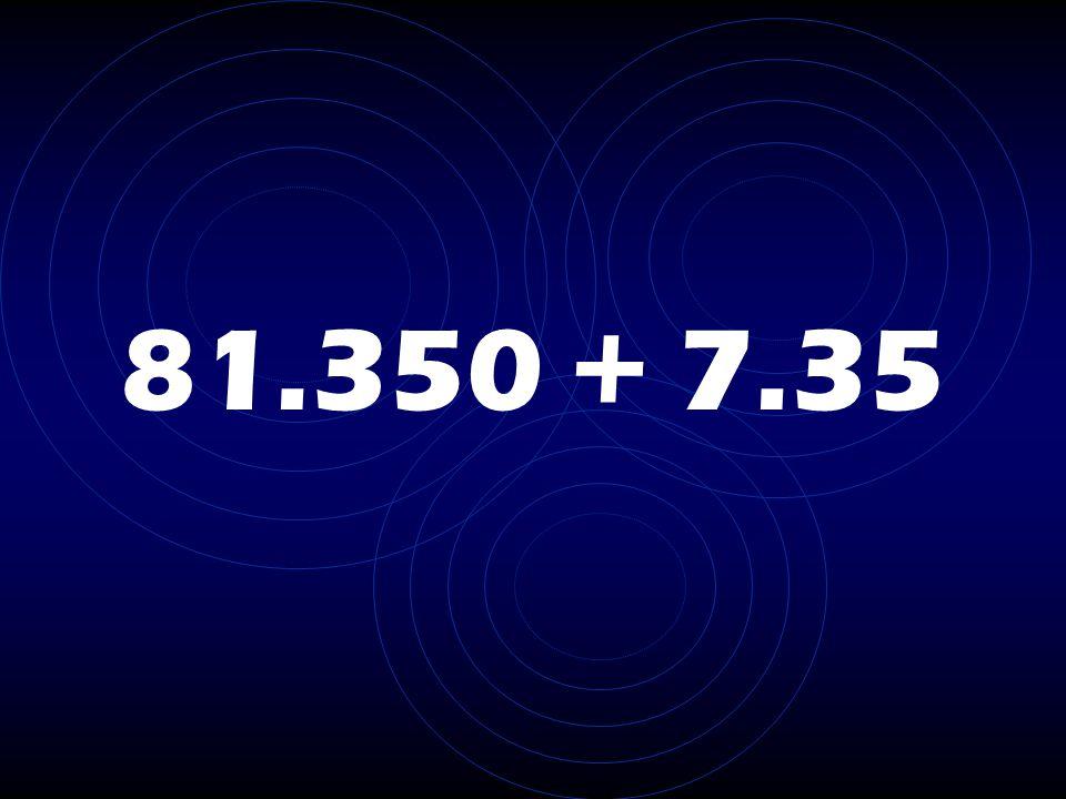 81.350 + 7.35
