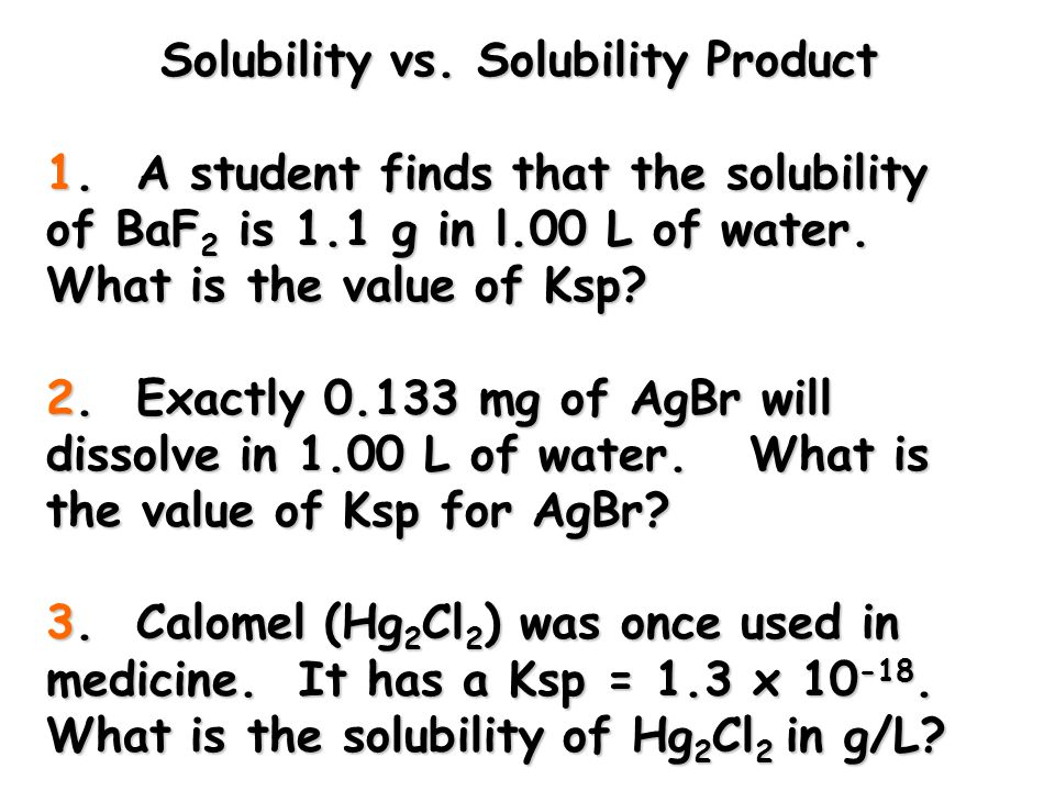 Relationship Between K sp and Solubility at 25 0 C No.