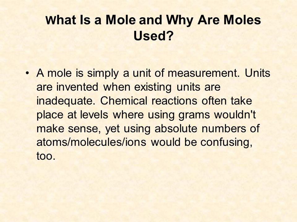 What Is a Mole and Why Are Moles Used.