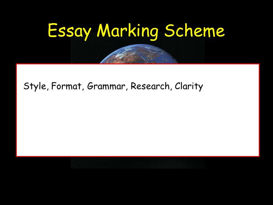 Essay Marking Scheme Style, Format, Grammar, Research, Clarity
