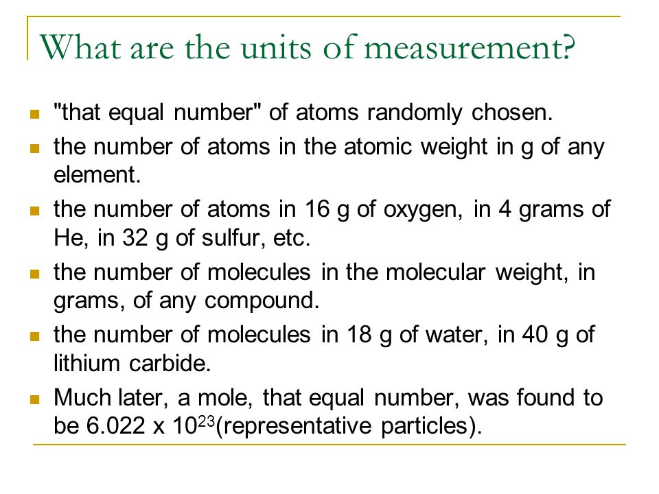 What are the units of measurement. that equal number of atoms randomly chosen.