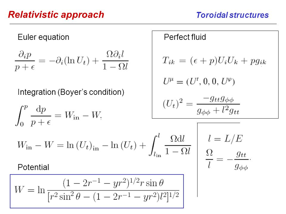 Relativistic approach Toroidal structures Perfect fluidEuler equation Potential Integration (Boyer's condition)
