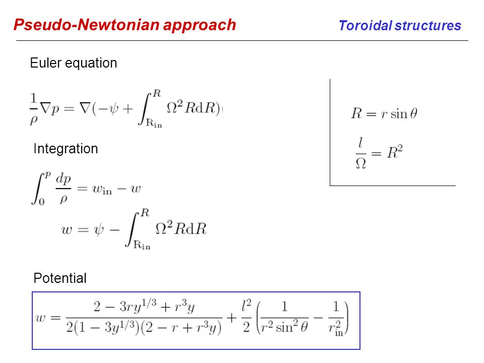 Pseudo-Newtonian approach Toroidal structures Euler equation Potential Integration
