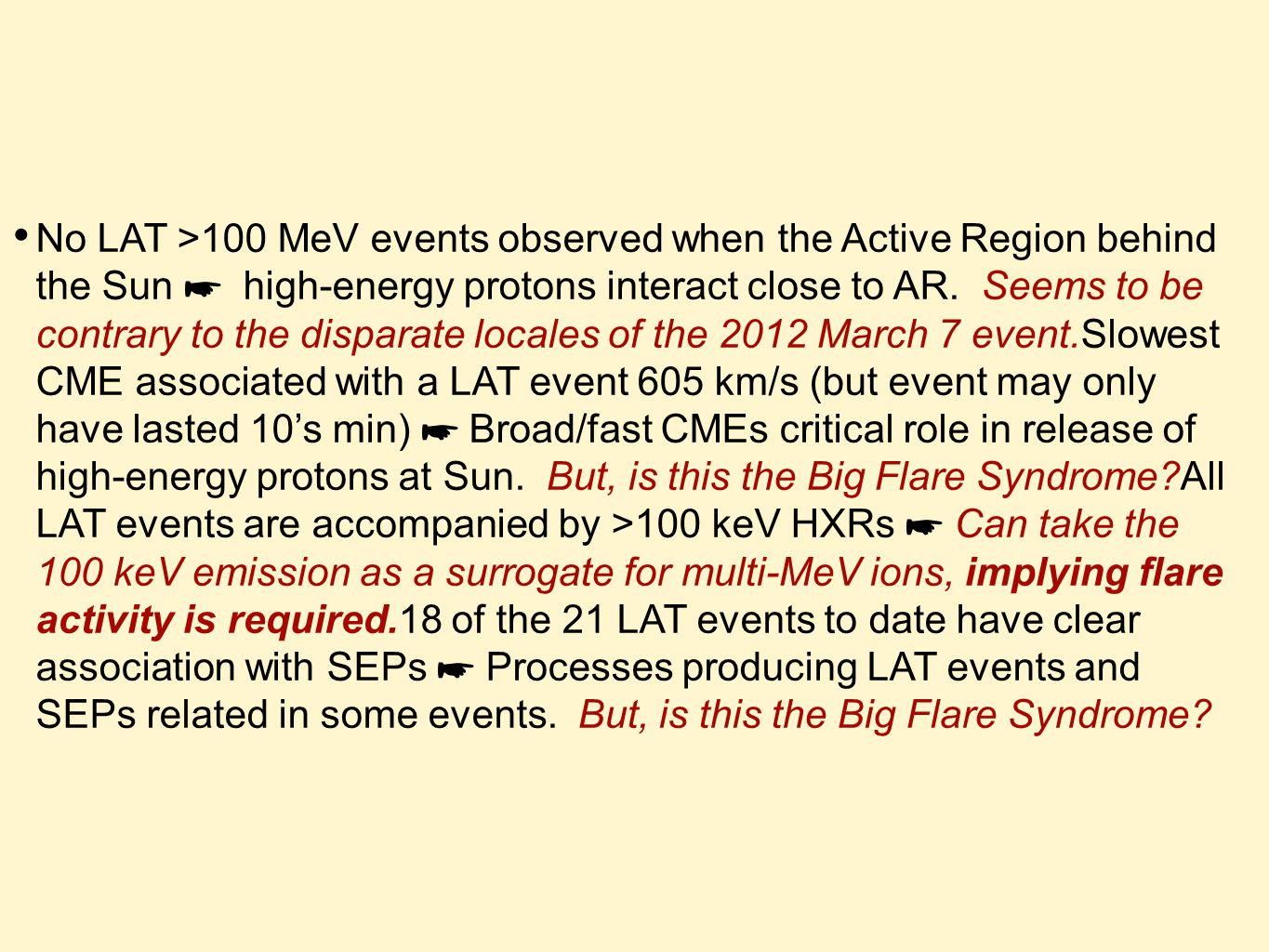 No LAT >100 MeV events observed when the Active Region behind the Sun ☛ high-energy protons interact close to AR.