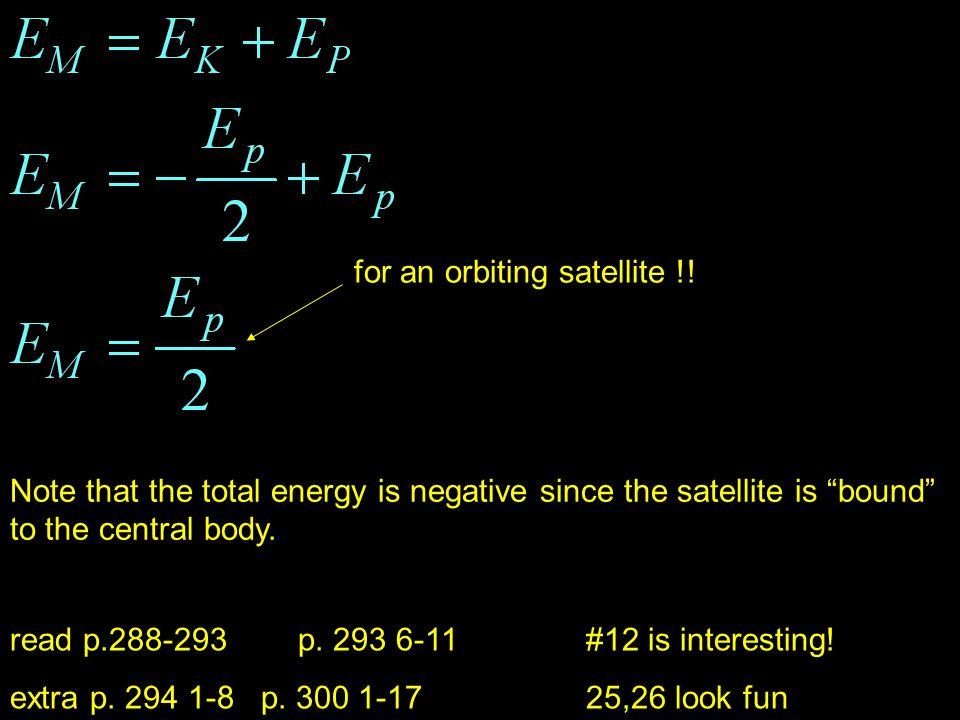 for an orbiting satellite !.