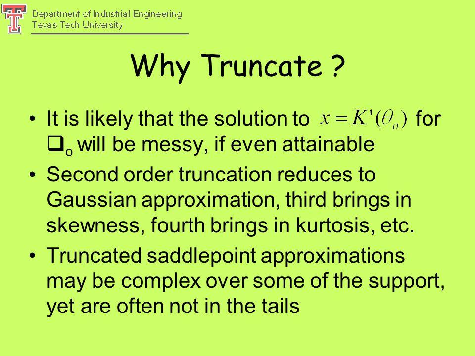 Why Truncate .