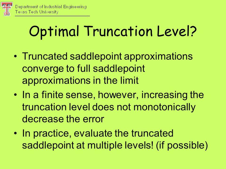 Optimal Truncation Level.