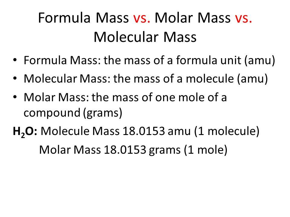 Formula Mass vs.Molar Mass vs.