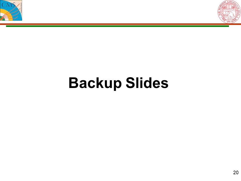 20 Backup Slides