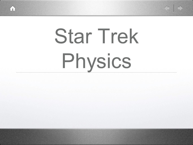 Star Trek Physics