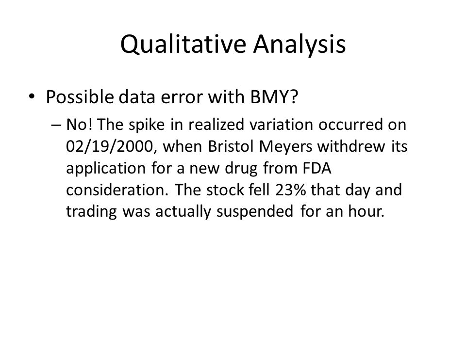 Qualitative Analysis Possible data error with BMY.