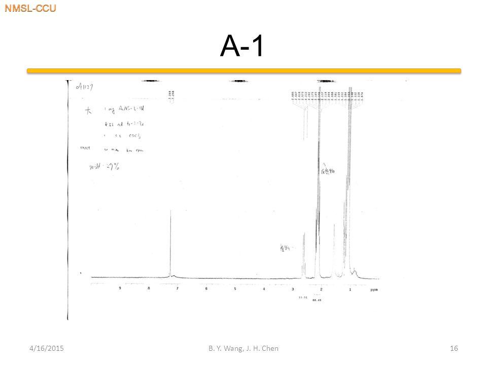 A-1 4/16/2015B. Y. Wang, J. H. Chen16