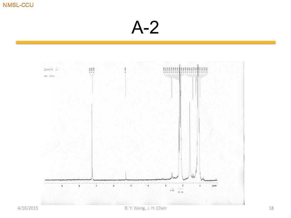 A-2 4/16/2015B. Y. Wang, J. H. Chen18