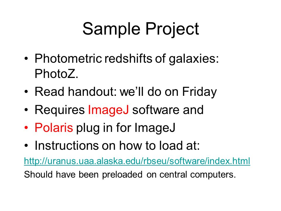 Sample Project Photometric redshifts of galaxies: PhotoZ.
