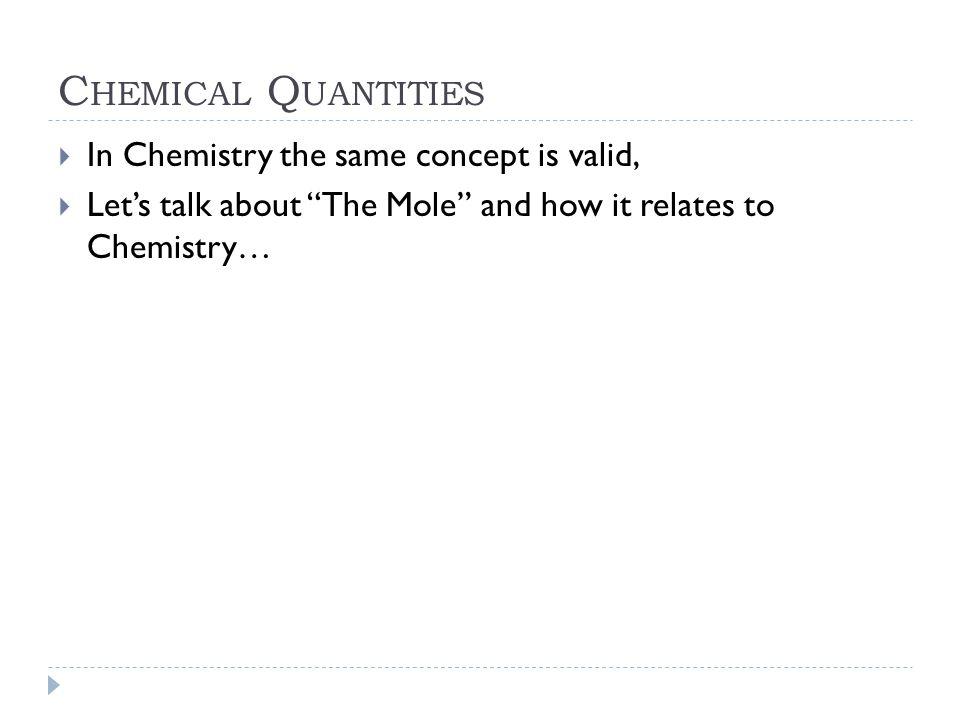 C HEMICAL Q UANTITIES  How many moles of Magnesium is 3.01x10 22 atoms of magnesium.
