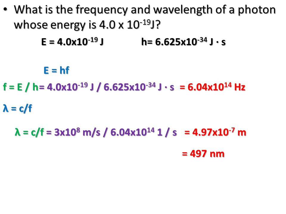 Question Now, suppose a photon with TOO MUCH ENERGY encounters an atom.