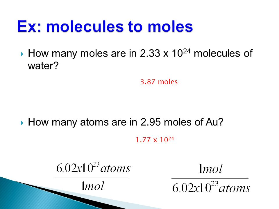  How many moles are in 2.33 x 10 24 molecules of water.