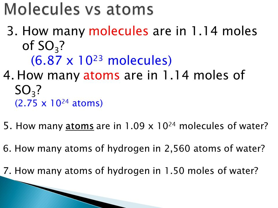 3.How many molecules are in 1.14 moles of SO 3 .