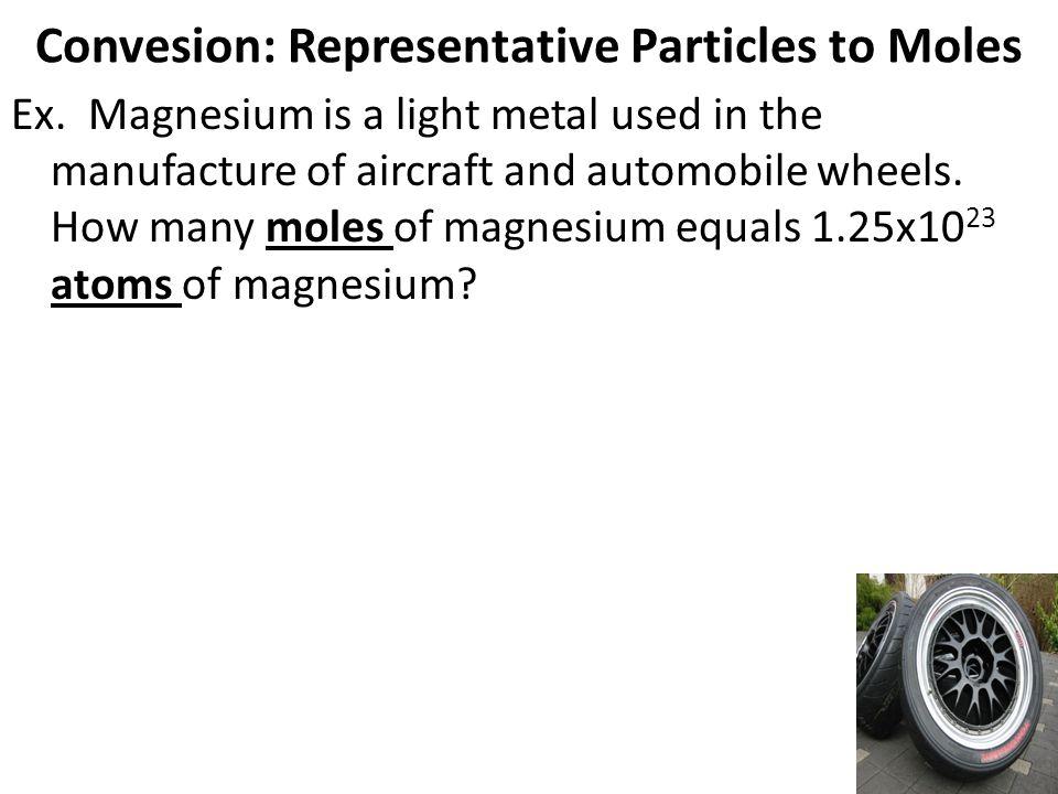 Convesion: Representative Particles to Moles Ex.