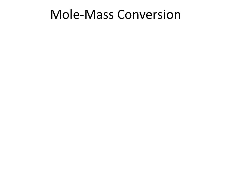 Mole-Mass Conversion