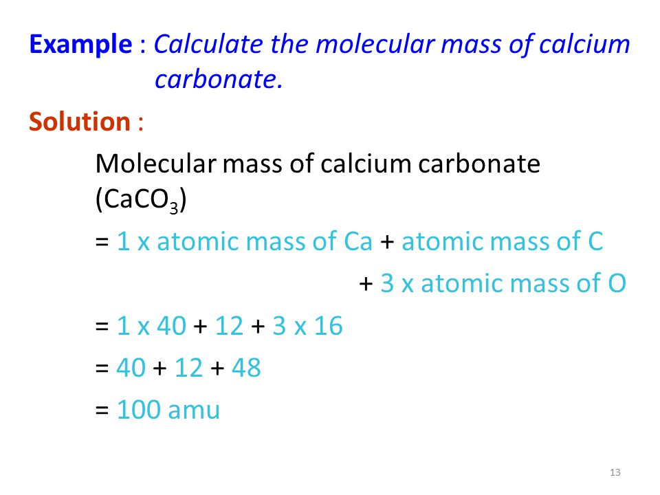 Example : Calculate the molecular mass of calcium carbonate.