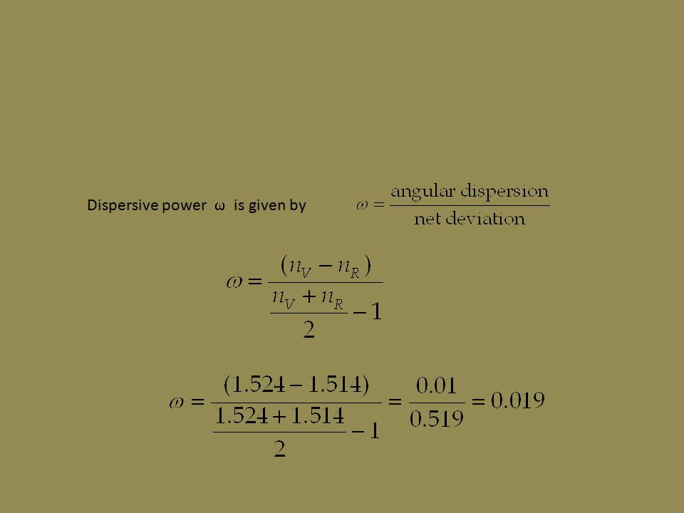 Dispersive power  is given by