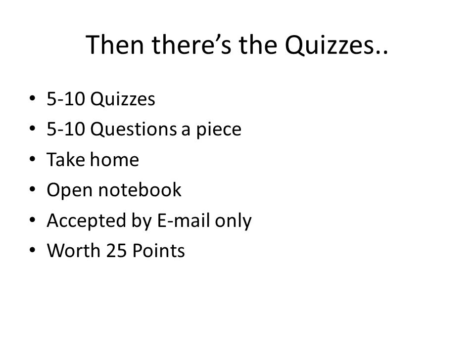 Then there's the Quizzes..