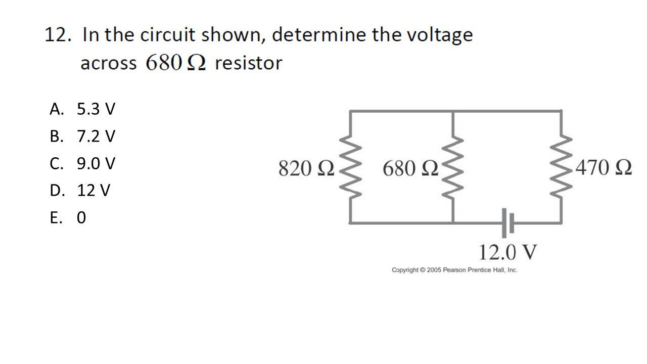 A.5.3 V B.7.2 V C.9.0 V D.12 V E.0
