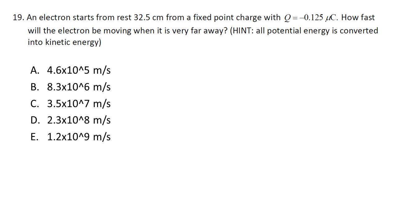 A.4.6x10^5 m/s B.8.3x10^6 m/s C.3.5x10^7 m/s D.2.3x10^8 m/s E.1.2x10^9 m/s