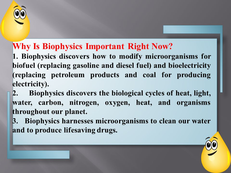 Why Is Biophysics Important Right Now. 1.