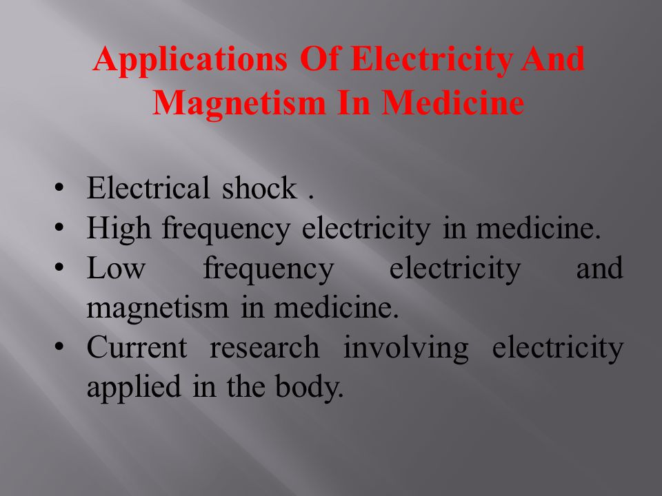 Applications Of Electricity And Magnetism In Medicine Electrical shock.