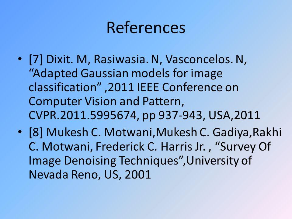 References [7] Dixit. M, Rasiwasia. N, Vasconcelos.